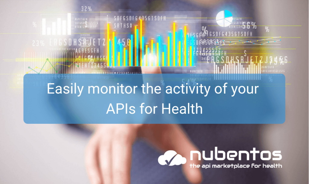 Easily monitor the activity of your APIs for Health