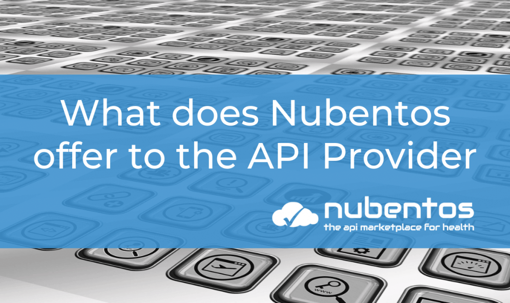 what does nubentos offer to the api provider