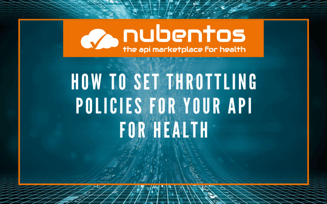 How to set Throttling policies for your API for Health