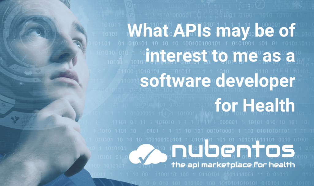 what APIs may be of interest to me as a software developer for Health