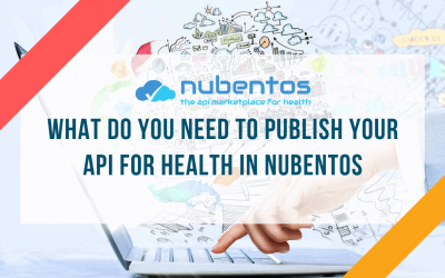 What do you need to publish your API for Health in Nubentos