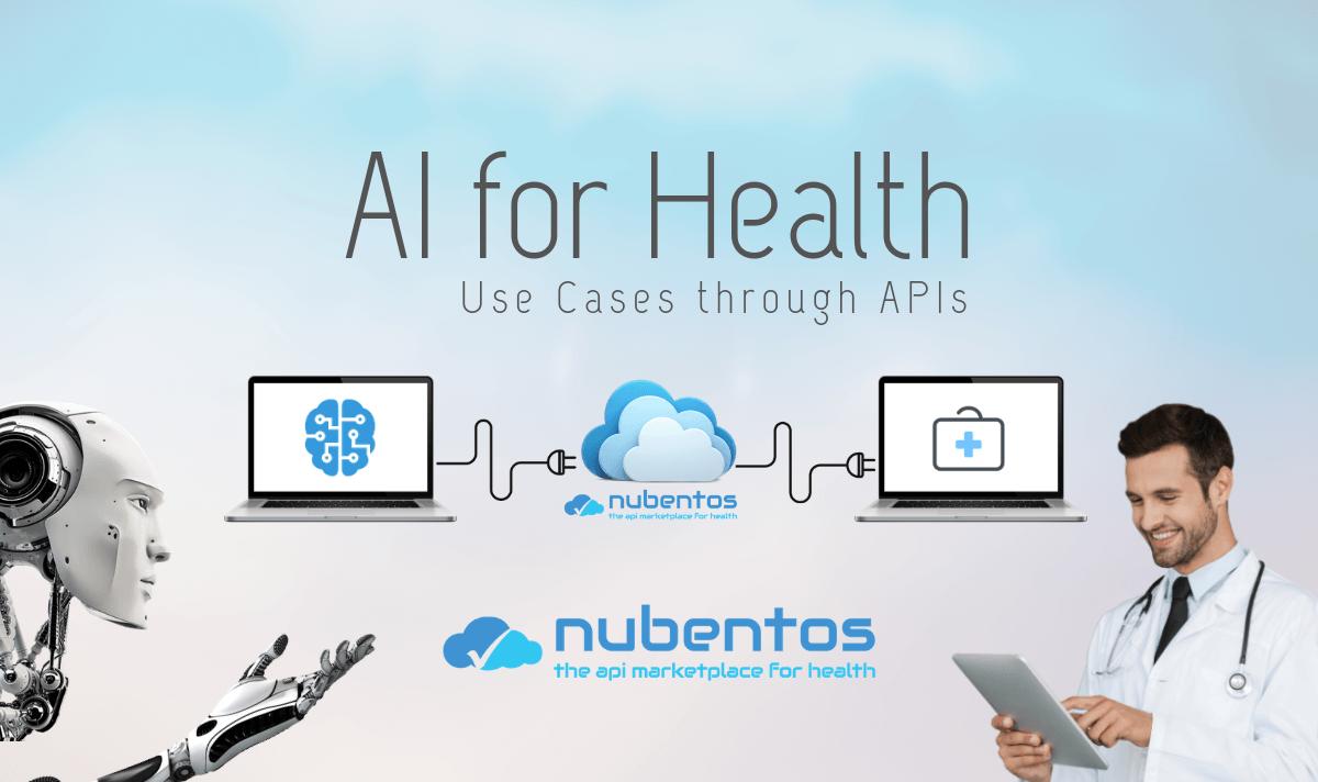 AI for Health Use Cases through APIs