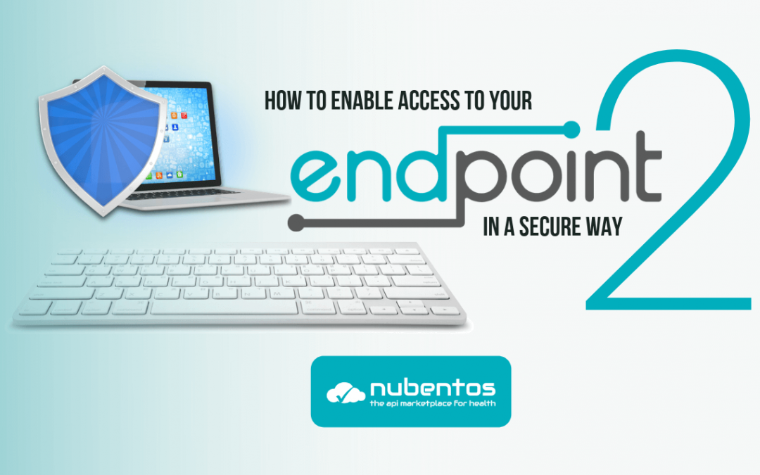 How to enable access to your endpoint in a secure way – part 2