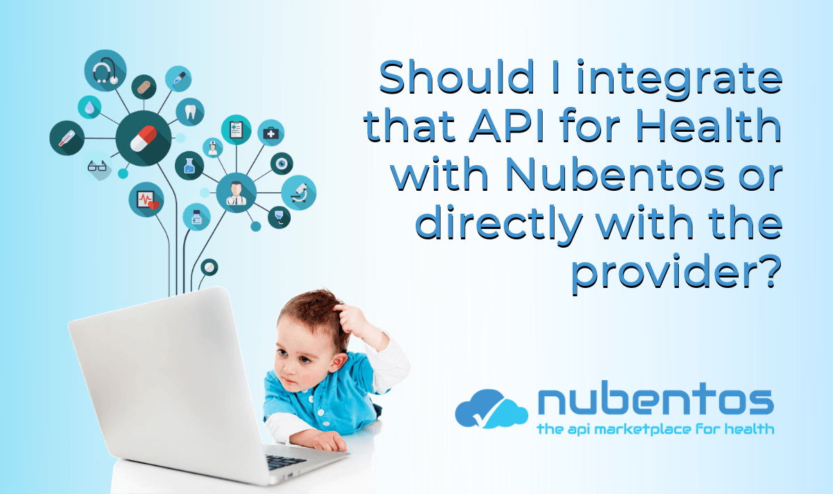 should I integrate that api for health with nubentos or directly with the provider